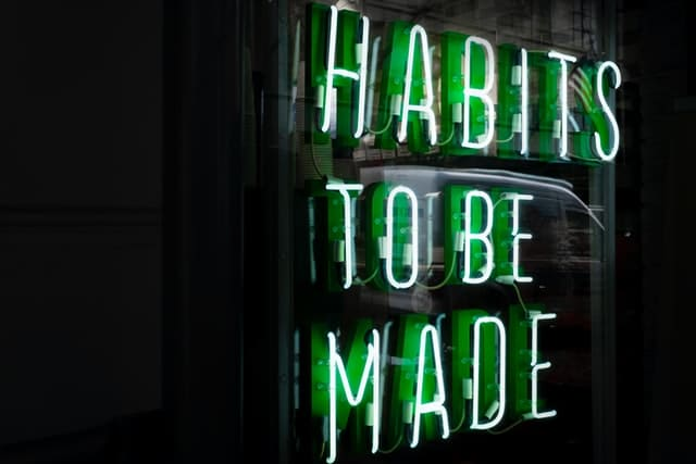 Good habits to have for your success